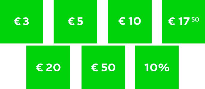 €3, €5, €10, €17.50, €20, €50  en 10% korting